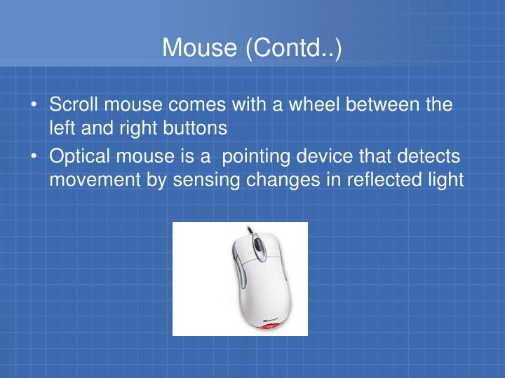 Mouse (Contd..)
