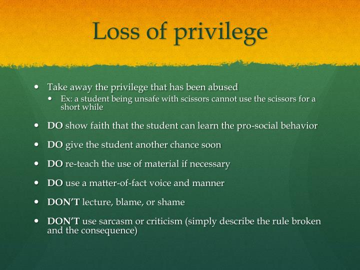 Loss of privilege