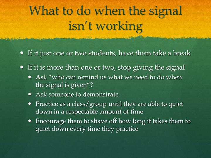 What to do when the signal isn't working