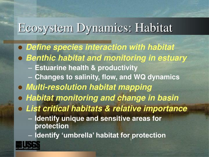 Ecosystem Dynamics: Habitat