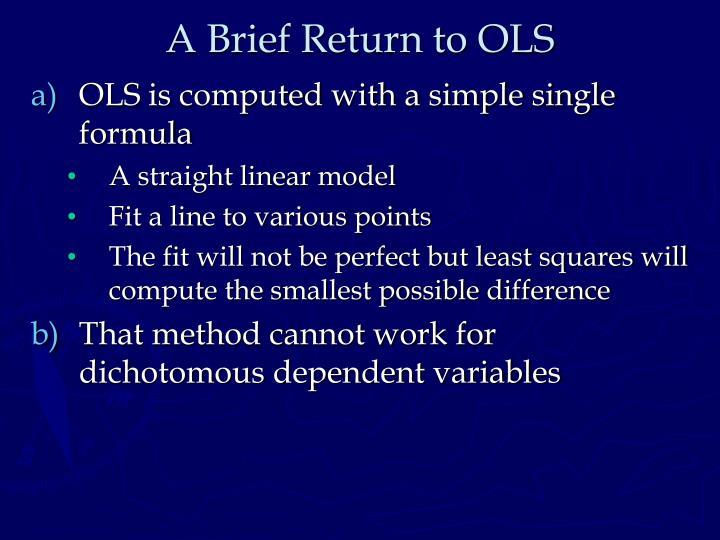 A Brief Return to OLS