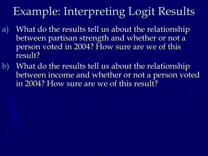 Example: Interpreting Logit Results