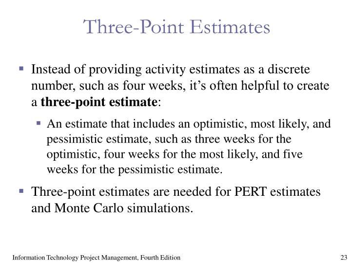 Three-Point Estimates