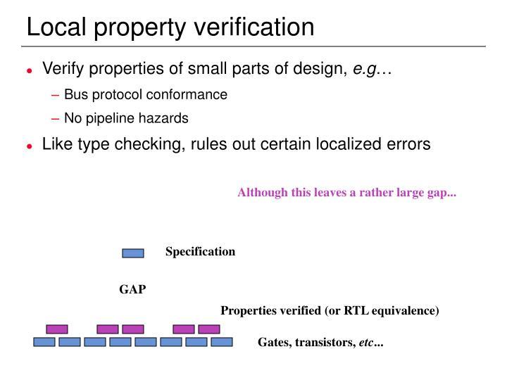 Local property verification