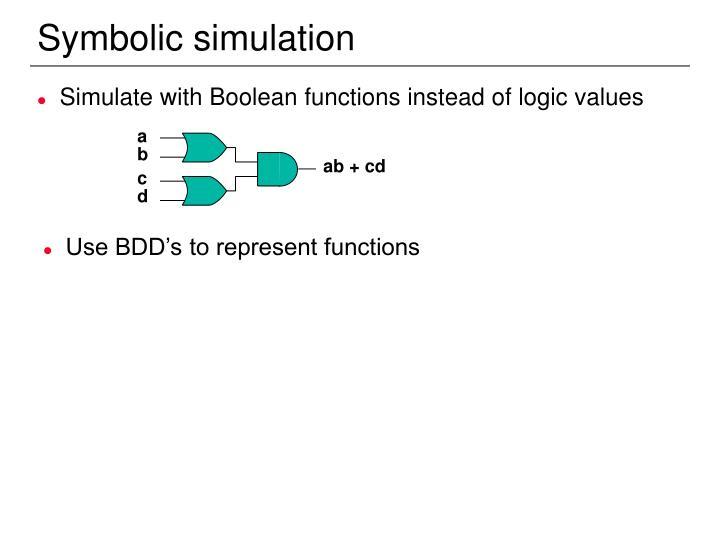 Symbolic simulation