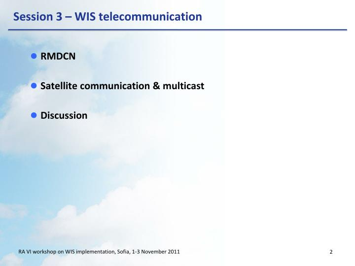 Session 3 wis telecommunication