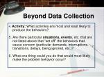 beyond data collection1
