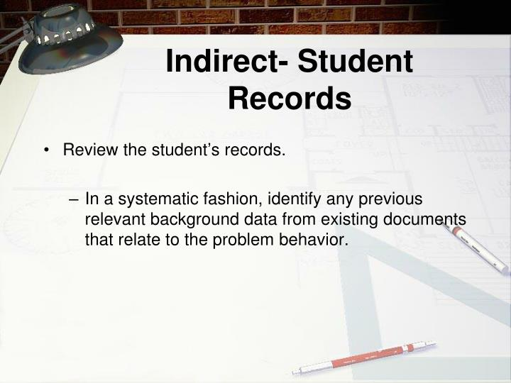 Indirect- Student Records