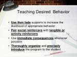 teaching desired behavior