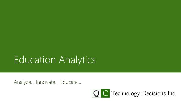 Education analytics