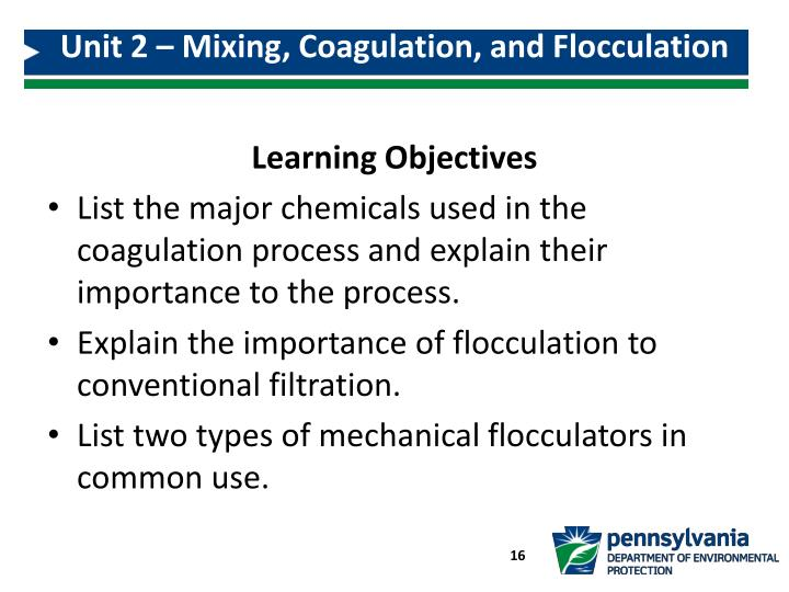 Unit 2 – Mixing, Coagulation, and Flocculation
