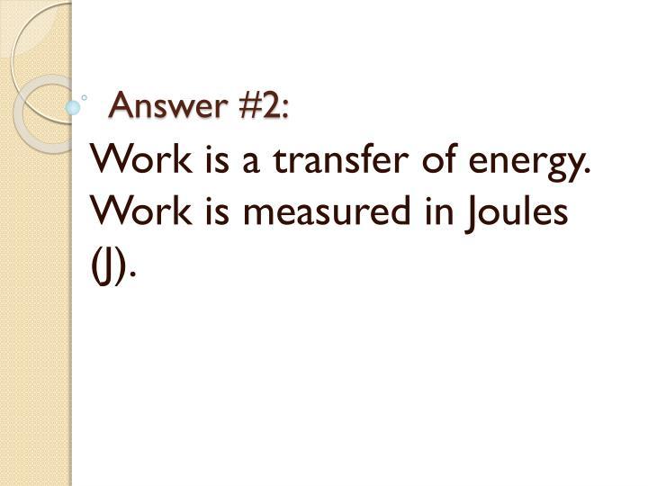 Answer #2: