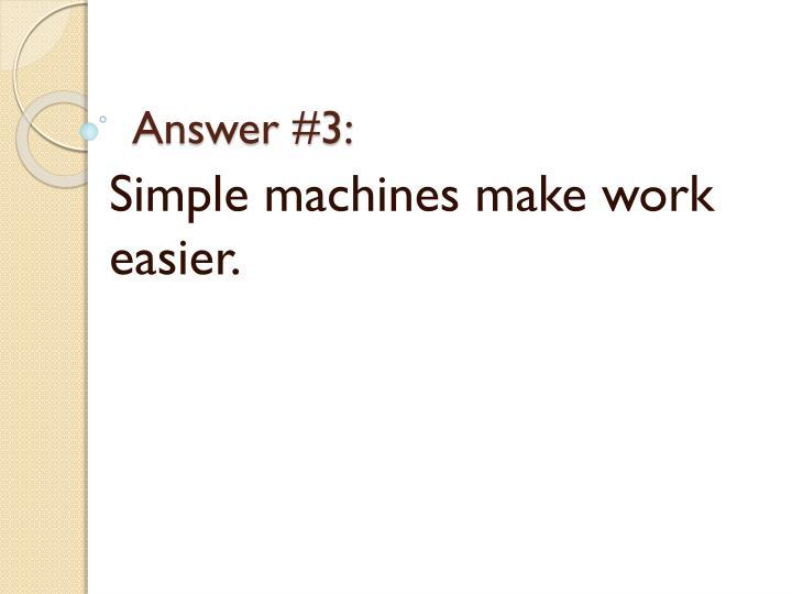 Answer #3: