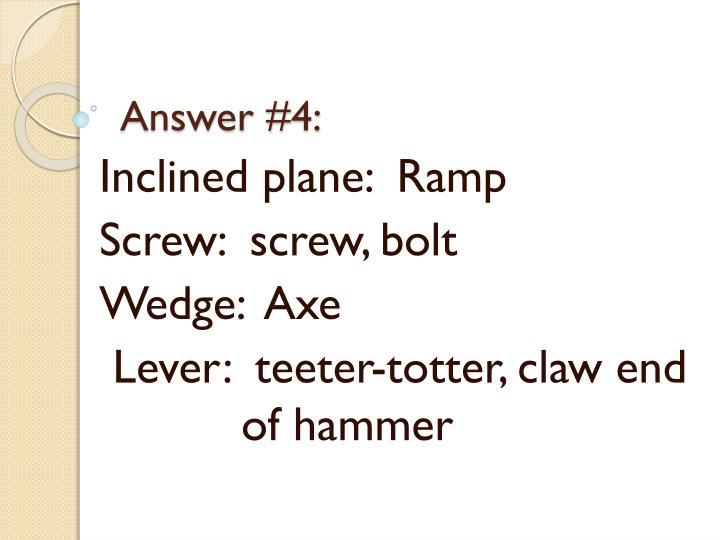 Answer #4: