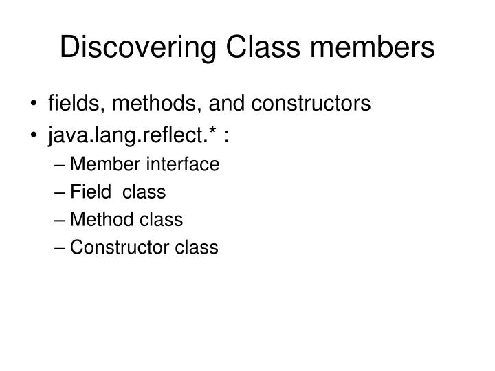 Discovering Class members