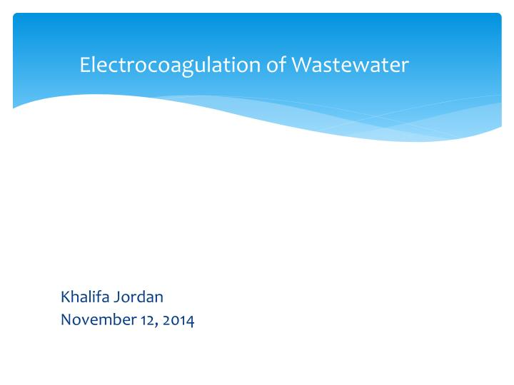 Electrocoagulation of wastewater