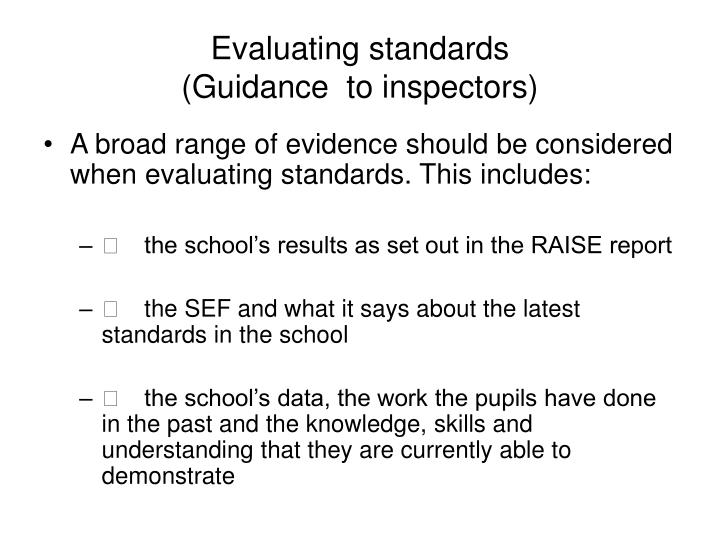 Evaluating standards