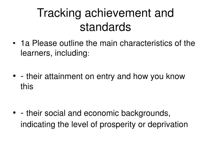 Tracking achievement and standards