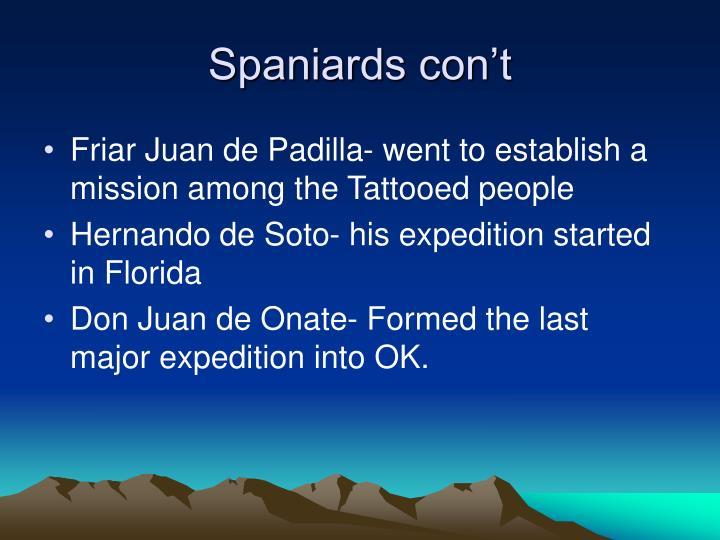 Spaniards con't