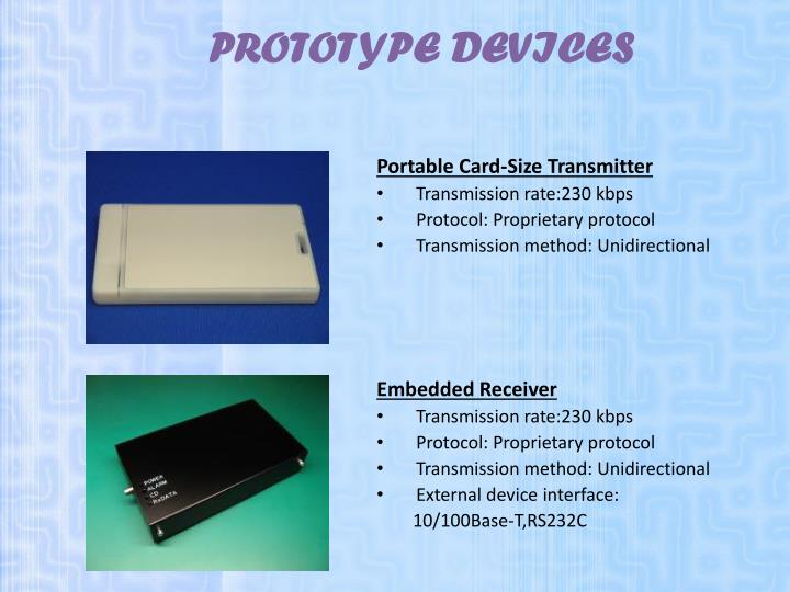 PROTOTYPE DEVICES