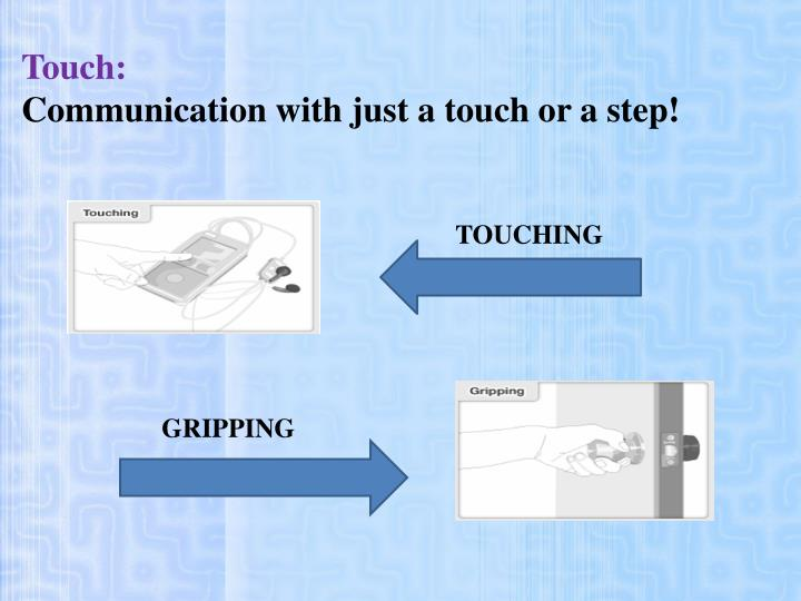 Touch: