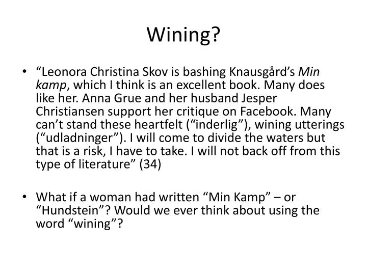 Wining?