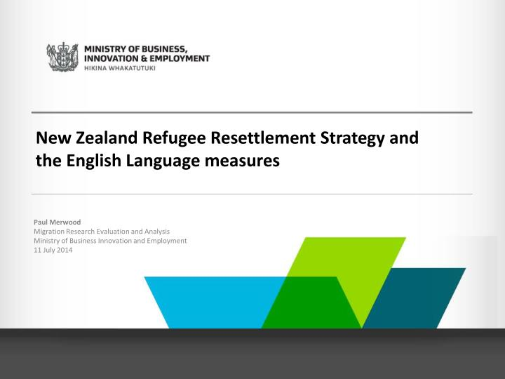 New Zealand Refugee Resettlement Strategy and the English Language measures