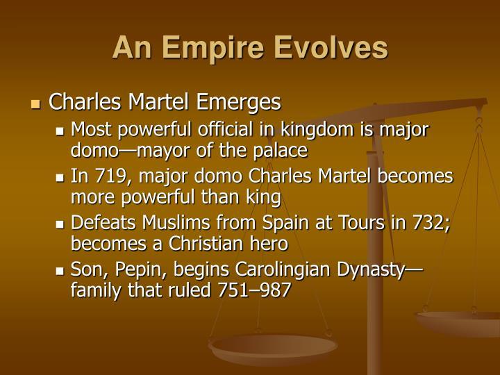 An Empire Evolves