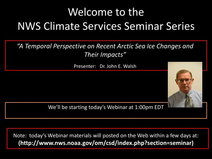 Welcome to the nws climate services seminar series