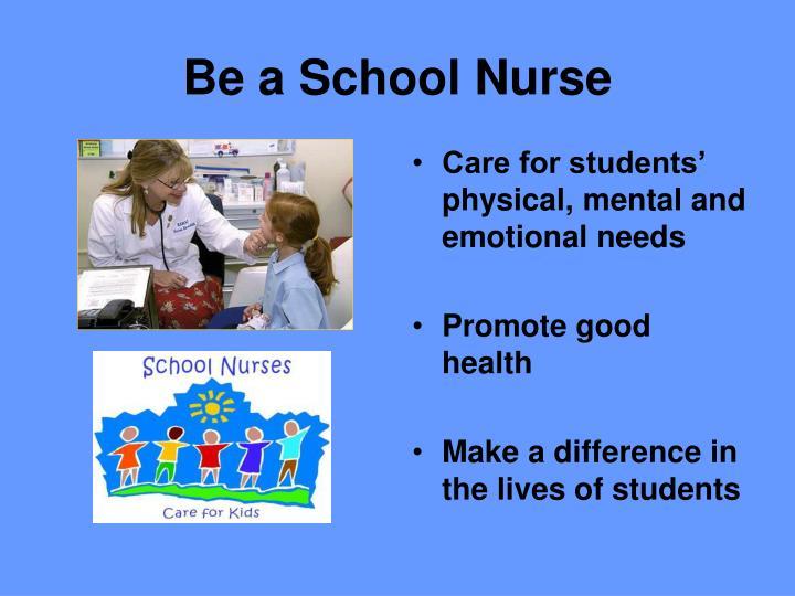 Be a School Nurse