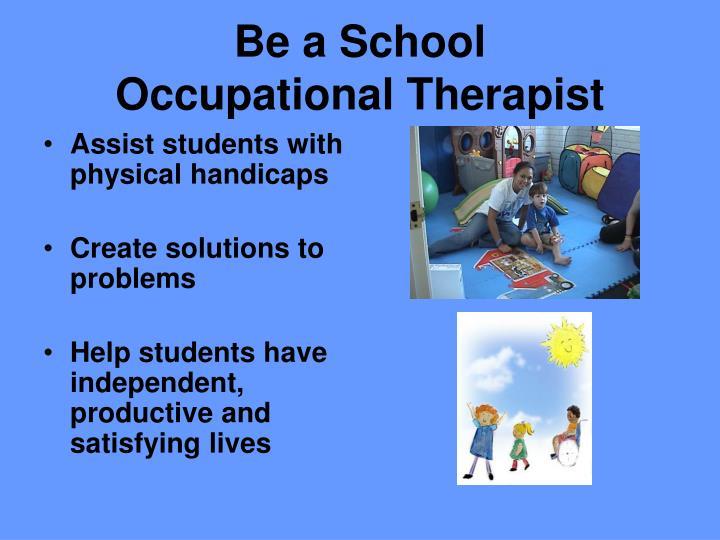 Be a School