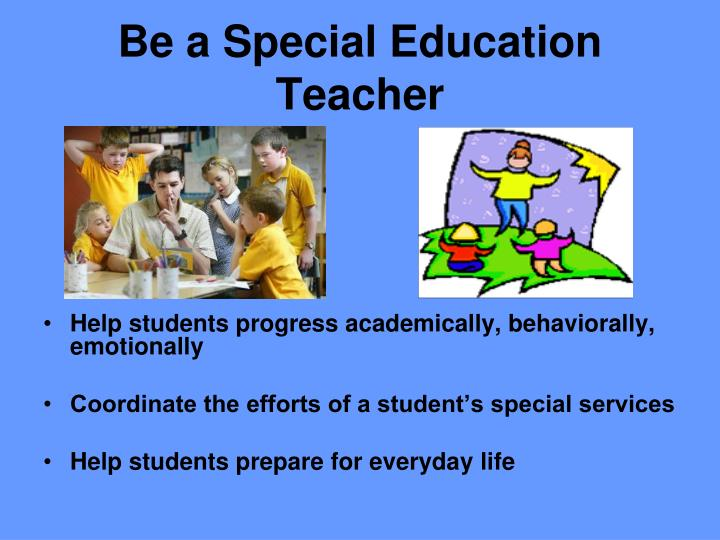Be a Special Education Teacher