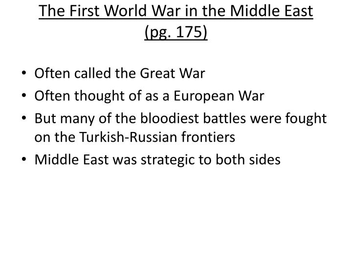 The first world war in the middle east pg 175