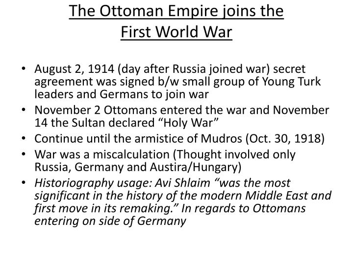 The Ottoman Empire joins the