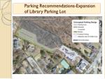 parking recommendations expansion of library parking lot