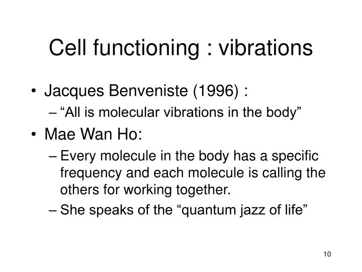 Cell functioning : vibrations
