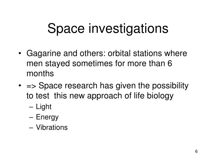 Space investigations