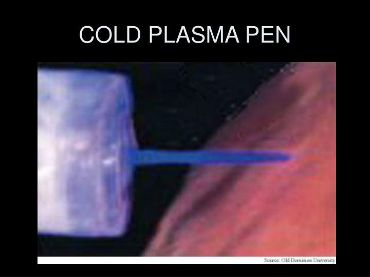 COLD PLASMA PEN