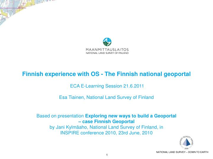 Finnish experience with OS - The Finnish national geoportal