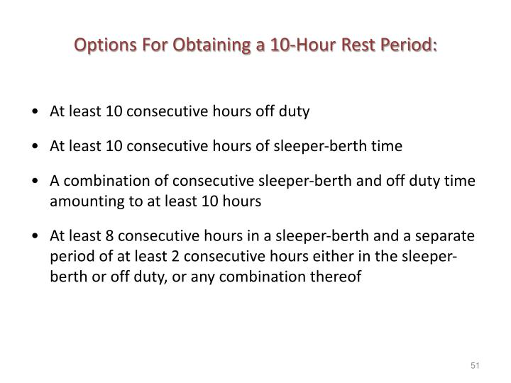 Options For Obtaining a 10-Hour Rest Period: