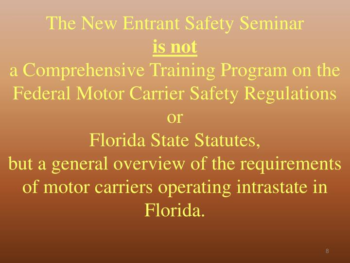 The New Entrant Safety Seminar