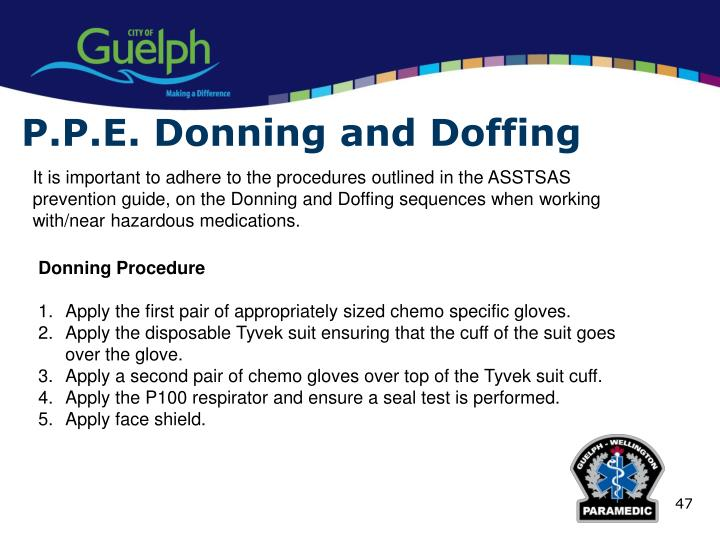 P.P.E. Donning and Doffing
