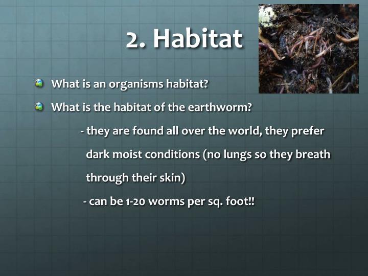 2. Habitat