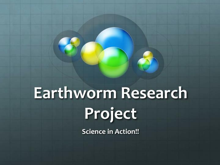 Earthworm research project