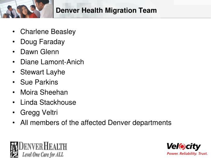 Denver Health Migration Team