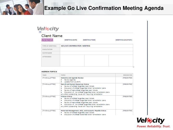 Example Go Live Confirmation Meeting Agenda