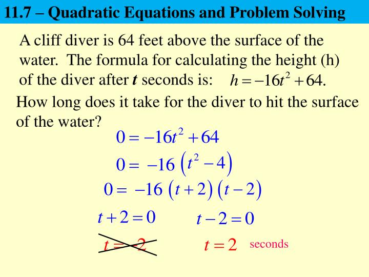 11.7 – Quadratic Equations and Problem Solving