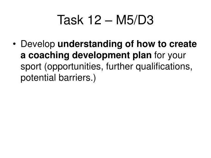 Task 12 – M5/D3