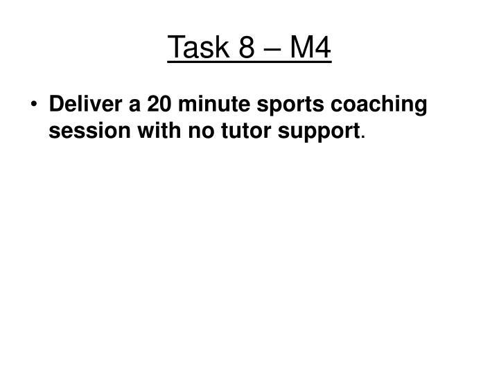 Task 8 – M4