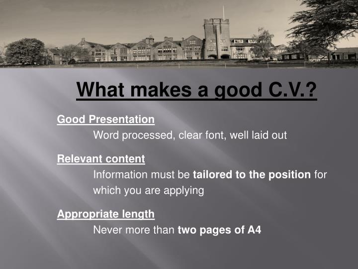 What makes a good C.V.?